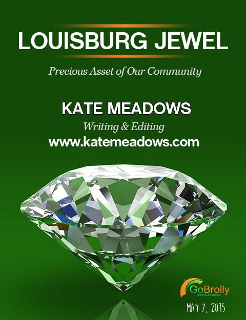 Louisburg Jewel, Kate Meadows