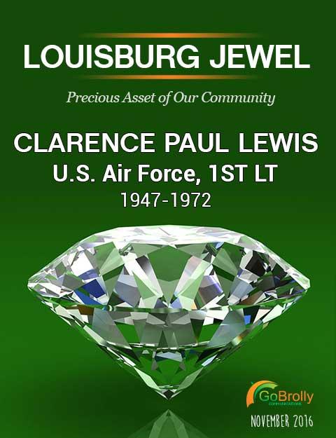 Clarence Paul Lewis, Louisburg Jewel